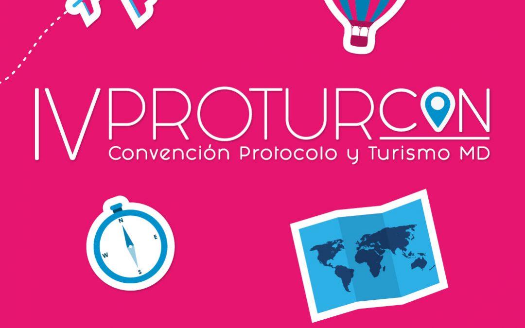 """IV Edición Protur/CON, convención de protocolo y turismo """"Adaptación y versatilidad"""""""